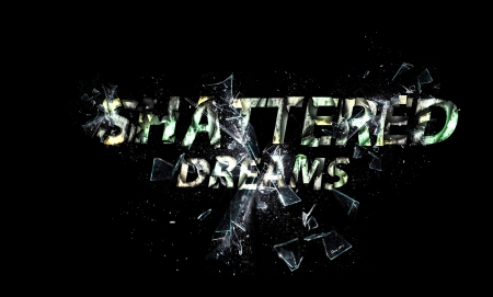 ShatteredDreams